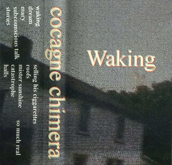 Weird-Canada_Cogagne-Chimera_Waking