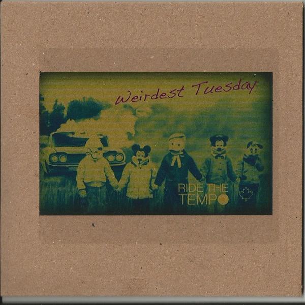 Weird_Canada-Various_Artists-Ride_The_Tempo_Presents_Weirdest_Tuesday