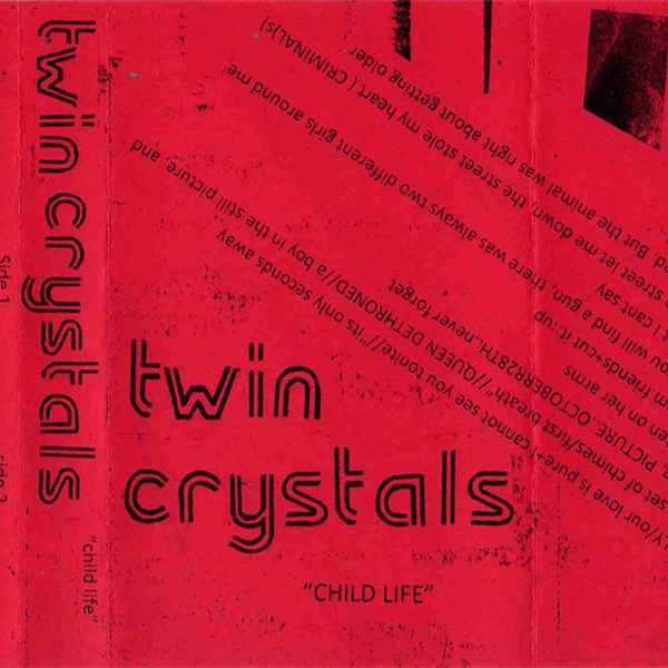 Weird_Canada-Twin_Crystals-Child_s_Life.jpg