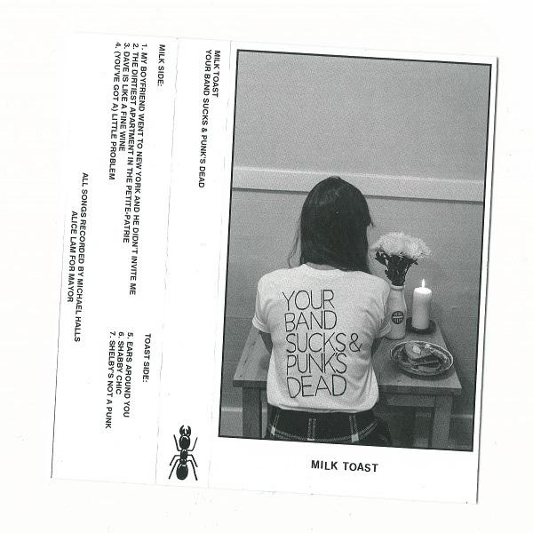 Weird_Canada-Milk_Toast-Your_Band_Sucks_and_Punks_Dead