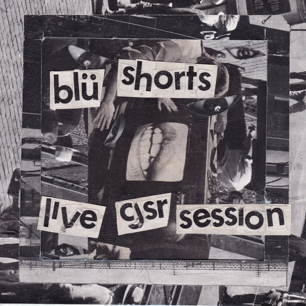 Weird_Canada-Blu_Shorts-CJSR_Session