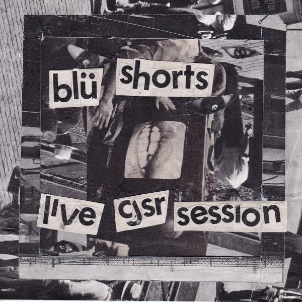 Weird_Canada-Blu_Shorts-CJSR_Session