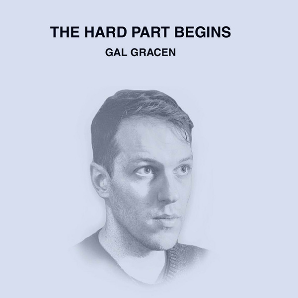 Weird_Canada-Gal_Gracen-The_Hard_Part_Begins.jpg